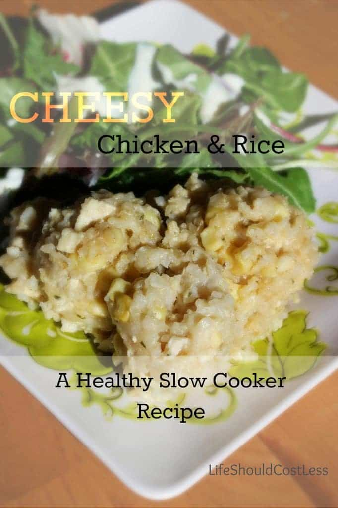 https://lifeshouldcostless.com/2013/11/cheesy-chicken-and-rice-healthy-slow.html