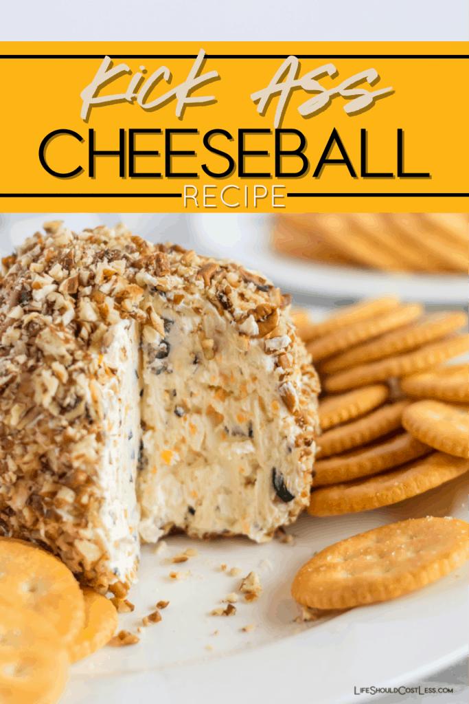 Kick Ass Cheese Ball Recipe. Learn how to make a cheeseball. lifeshouldcostless.com