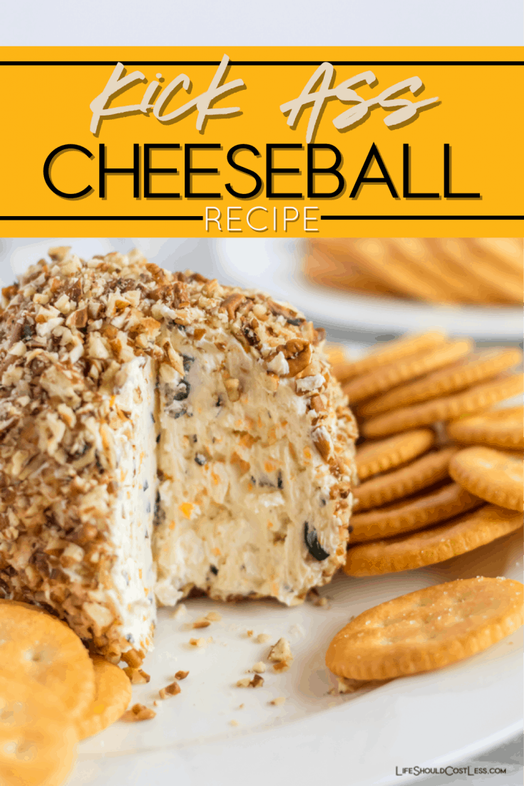 Learn how to make the best cheeseball ever. This easy kick-ass recipe is made with cream cheese, cheddar, ranch, olives, onion, garlic, & is rolled in pecans. lifeshouldcostless.com