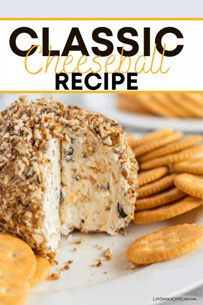 The best classic cheeseball recipe. lifeshouldcostless.com