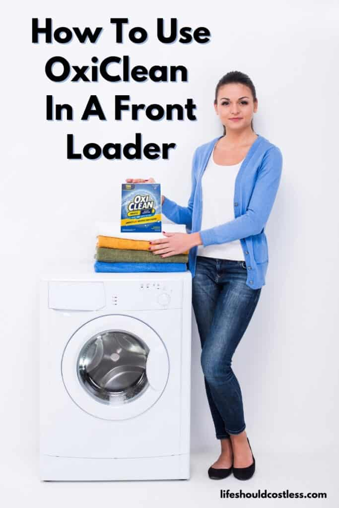 Learn how to use OxiClean powder in a front loading washing machine. lifeshouldcostless.com