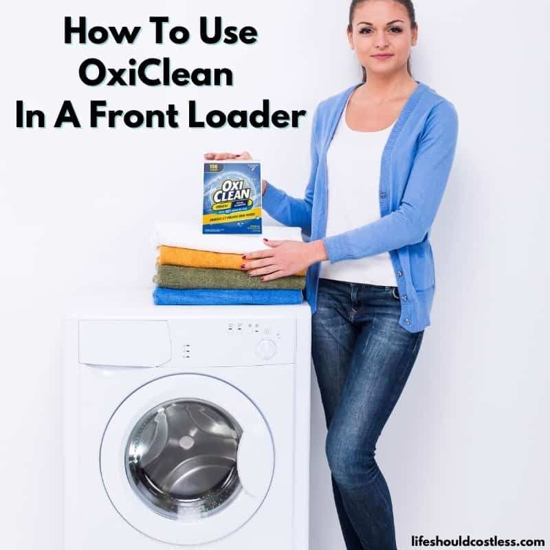 how do i use oxiclean in a front loading washing machine?