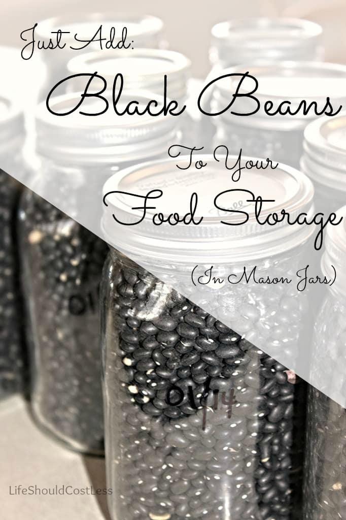 Food Storage in Mason Jars, Just add Black Beans!