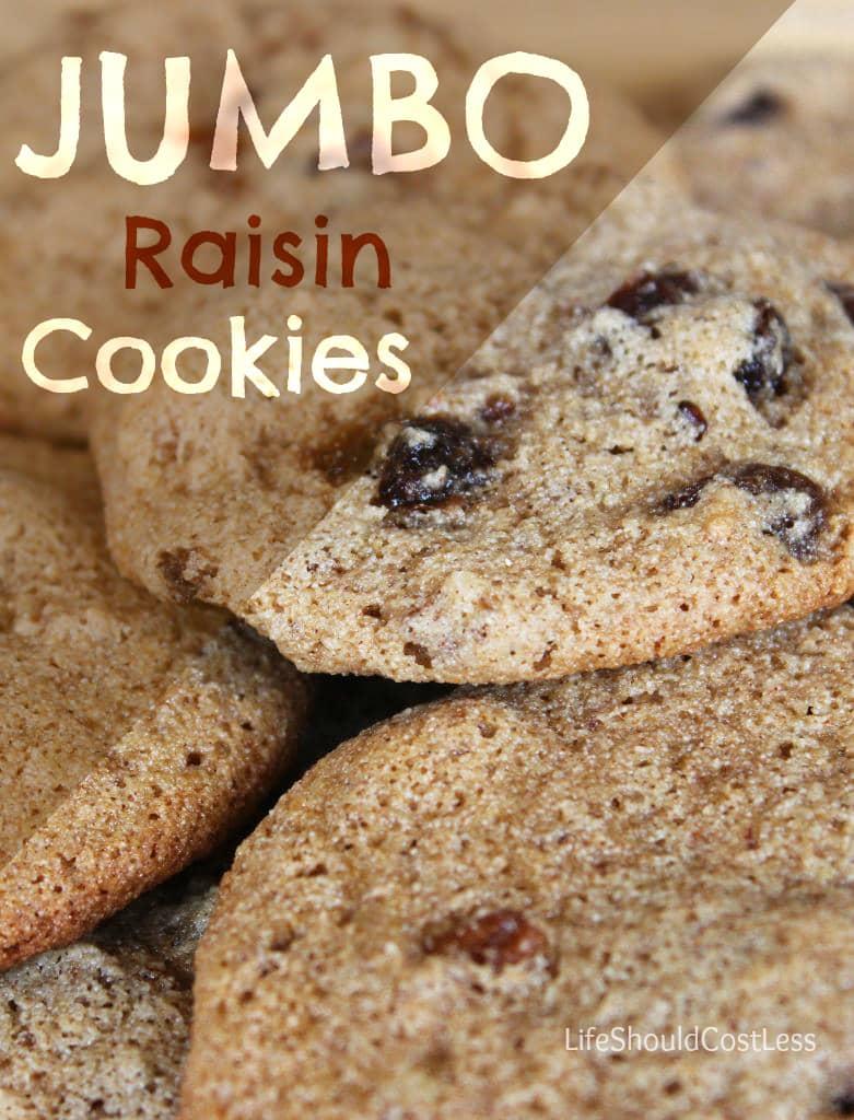 Grandma's Famous Jumbo (Raisin) Cookies
