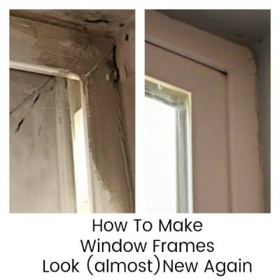 How To Make Window Frames Look (almost) New Again