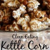 Clean Eating Kettle Corn Recipe