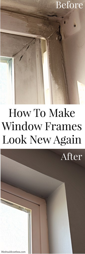 How To Make Window Frames Look (almost) New Again. This tip saves money so you don't have to replace those old windows. lifeshouldcostless.com