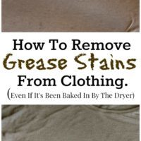 How To Remove Grease Stains From Clothing (Even If It's Been Baked In By The Dryer).