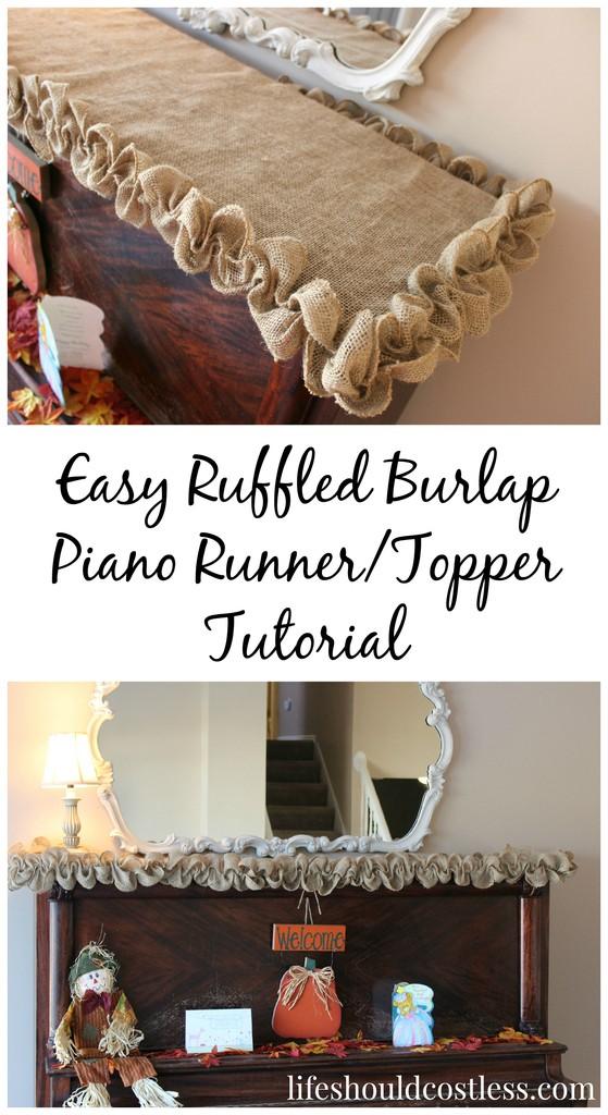 Easy Ruffled Burlap Piano Runner/Topper Tutorial