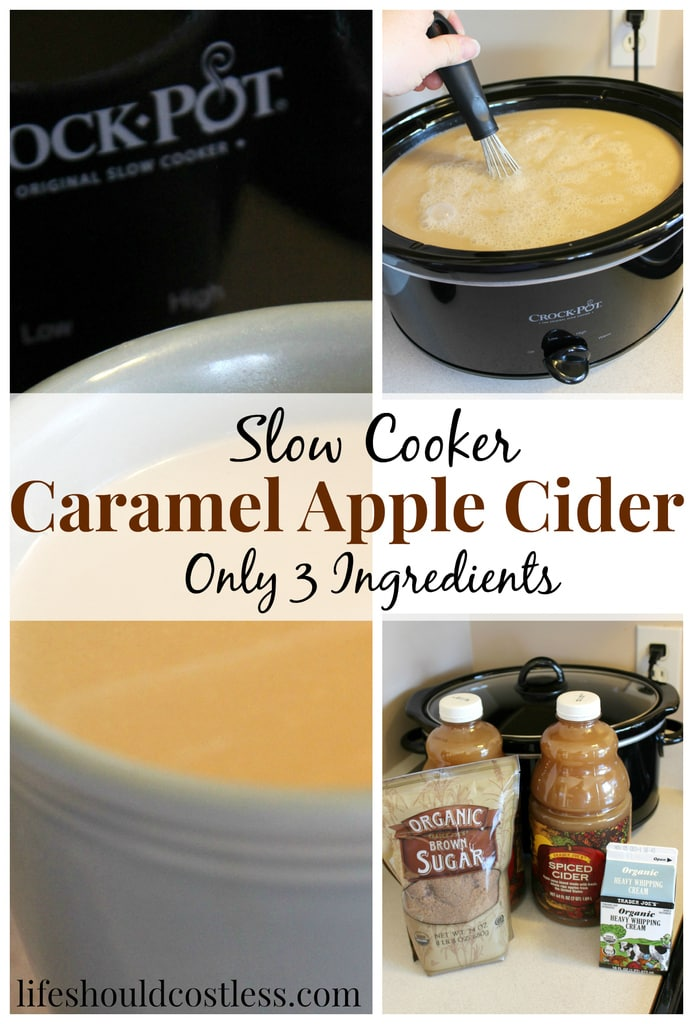 Slow cooker caramel apple cider. Only three ingredients! {lifeshouldcostless.com}
