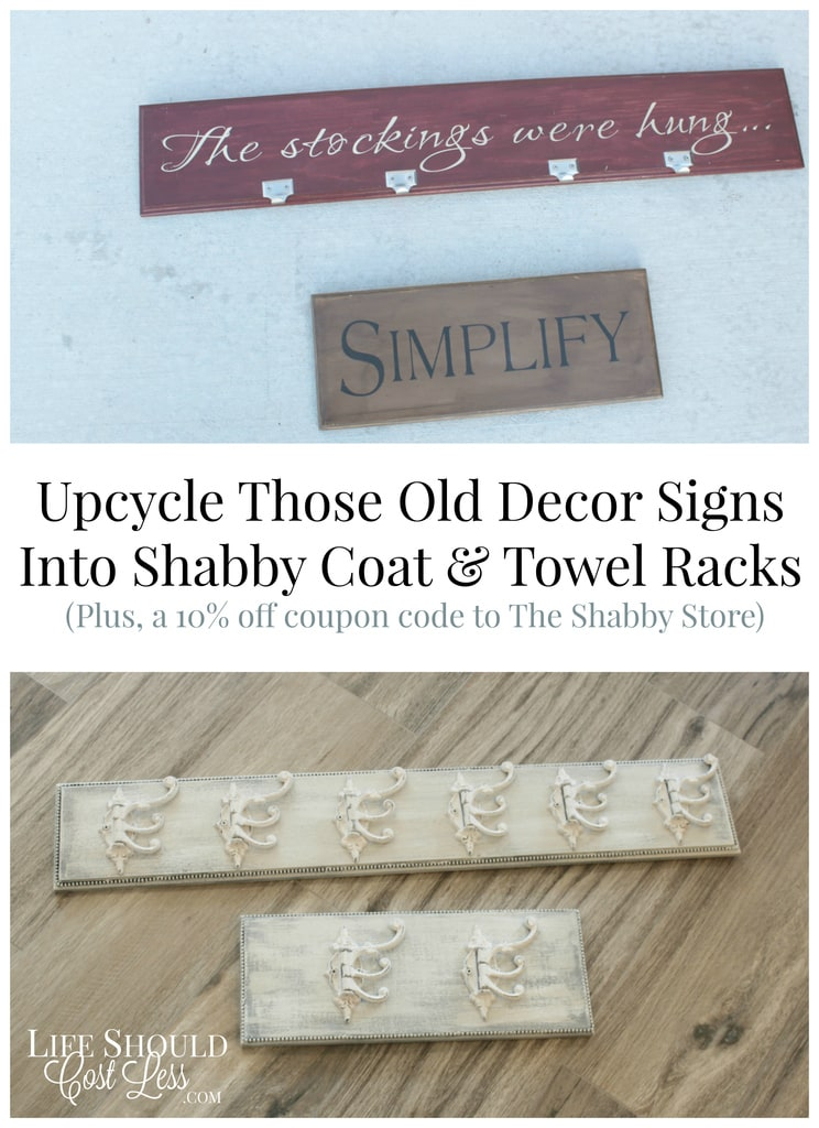 Upcycle Those Old Decor Signs Into Shabby Coat & Towel Racks, Plus A 10% Off Coupon Code For The Shabby Store