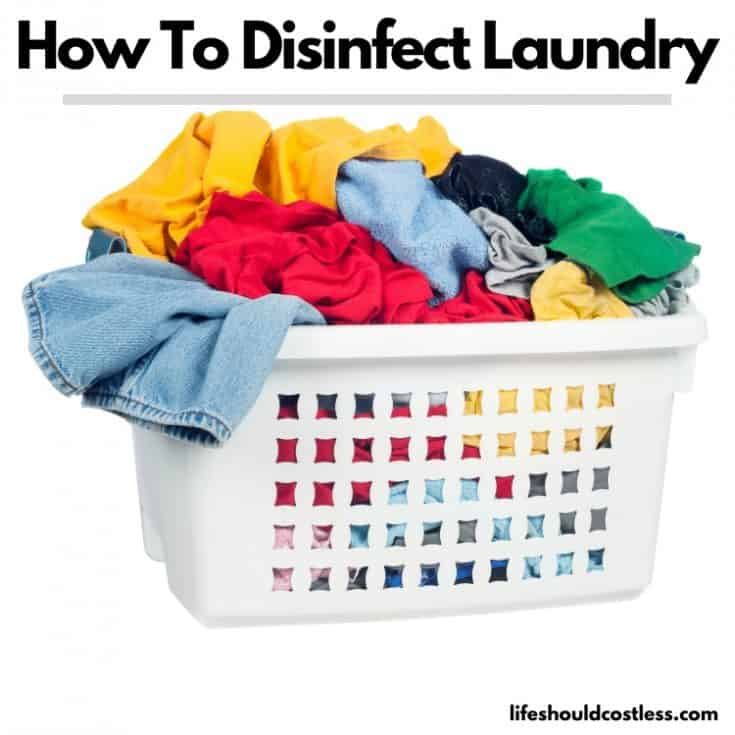 How To Disinfect And Sanitize Laundry. lifeshouldcostless.com
