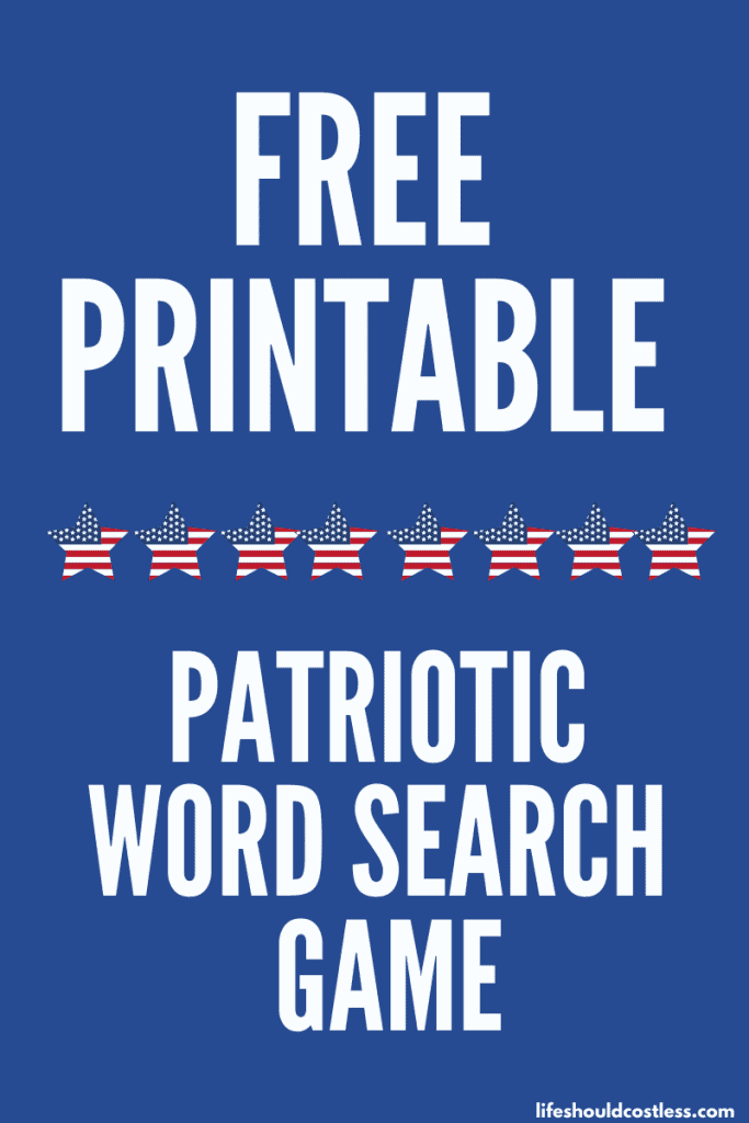 Free Printable Patriotic Word Search Game with three different skill levels. lifeshouldcostless.com