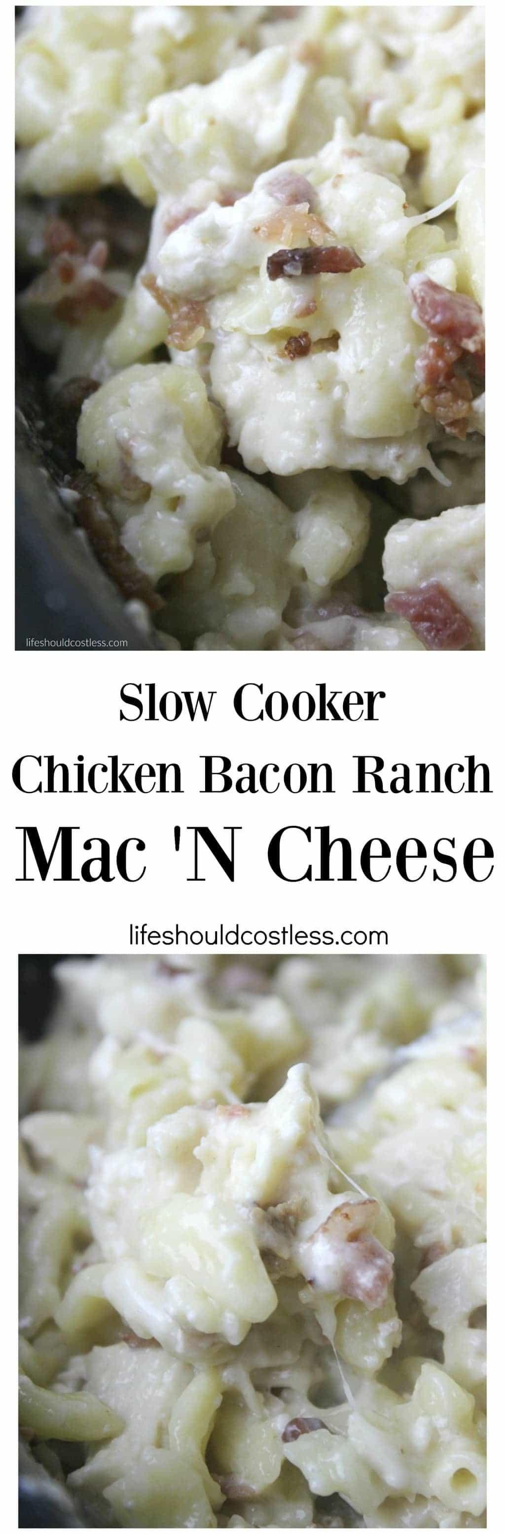 Slow Cooker Chicken Bacon Ranch Mac N' Cheese.