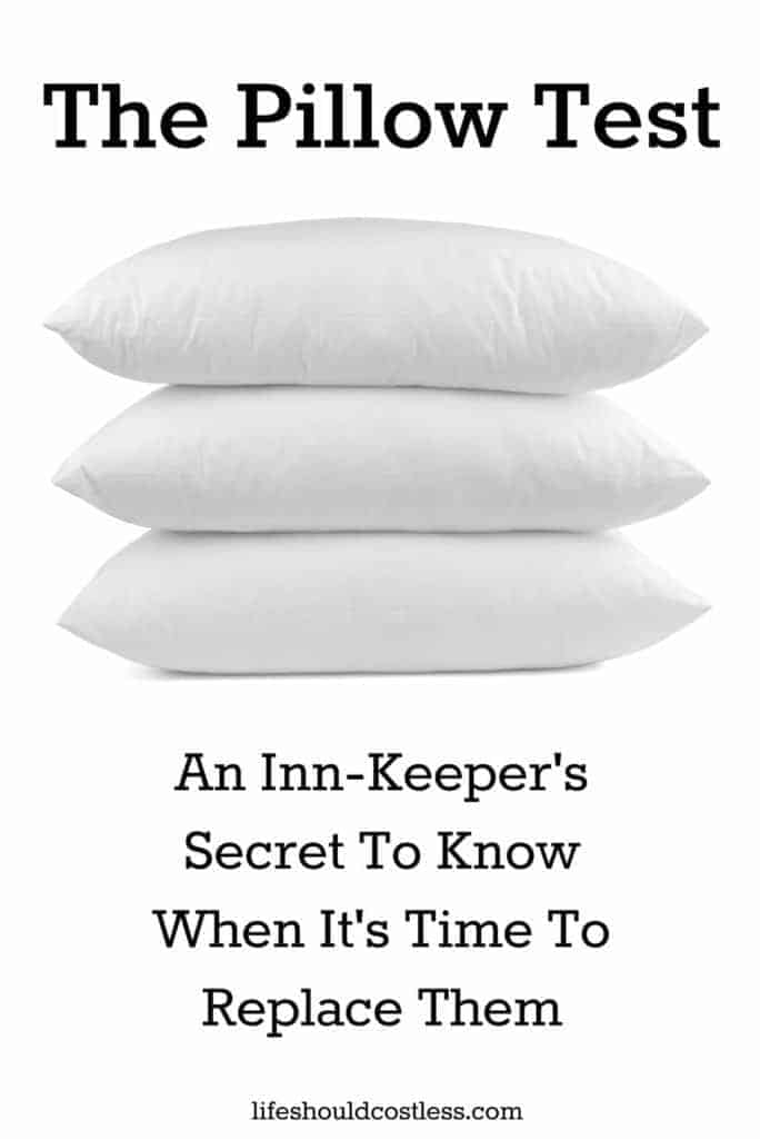 The Pillow Test. An Inn-Keeper's Secret To Know When It's Time To Replace Them. More popular household and cleaning tips found on lifeshouldcostless.com.