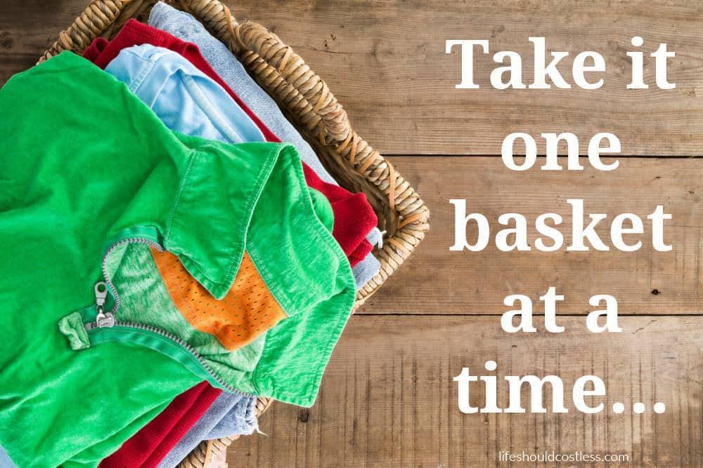 Take it one basket at a time