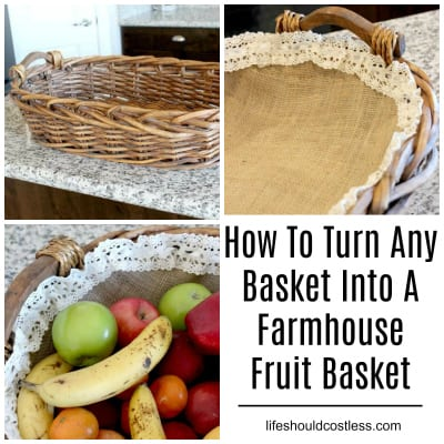 How To Turn Any Basket Into A Farmhouse Fruit Basket