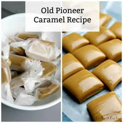 Old Fashioned Pioneer Caramel Recipe