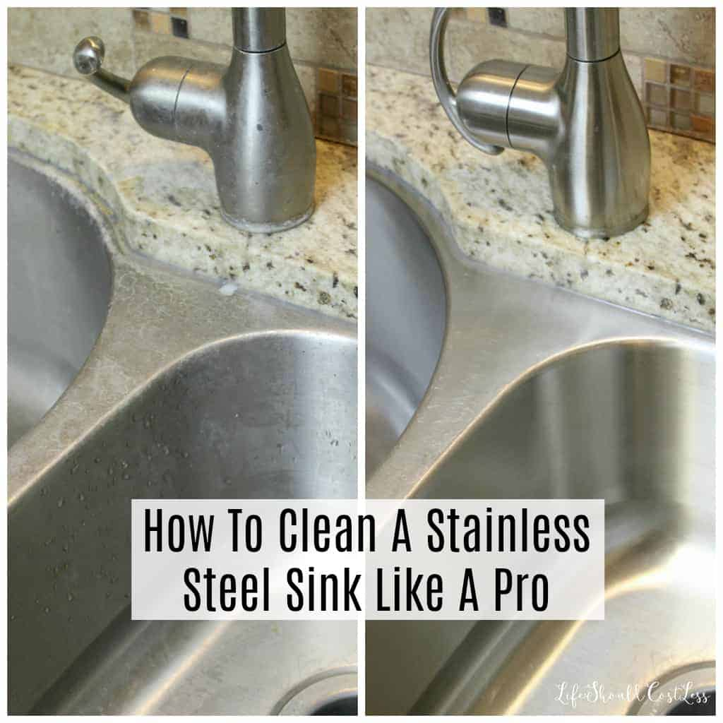 How To Clean A Stainless Steel Sink Like A Pro{Cleaning 101}   Life Should  Cost Less