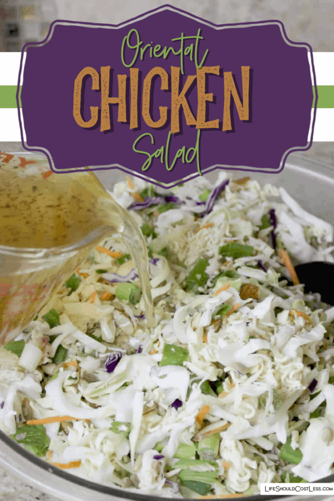 Oriental Chicken Salad recipe made with canned chicken, ramen noodles, cole slaw and a homemade dressing recipe that is included.