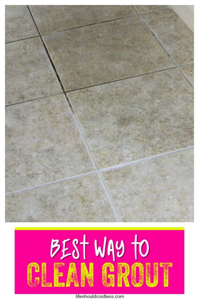 How To Clean Grout The Easiest Est Way Life Should Cost Less