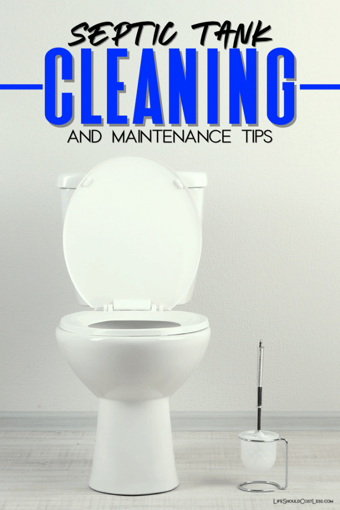 Septic tank care, cleaning and maintenance tips. lifeshouldcostless.com