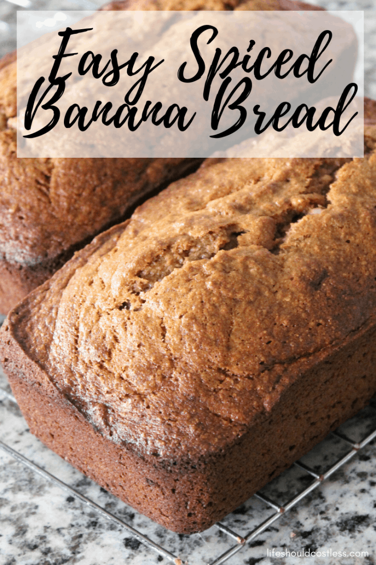 Delicious Spiced Banana Bread recipe with cinnamon and nutmeg! It's so tasty, it will most likely be gone before it even cools. Best Banana Bread Recipelifeshouldcostless.com