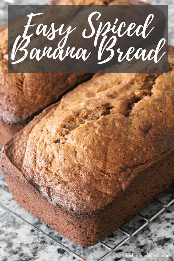 How to spice up banana bread. The best banana bread recipe. lifeshouldcostless.com