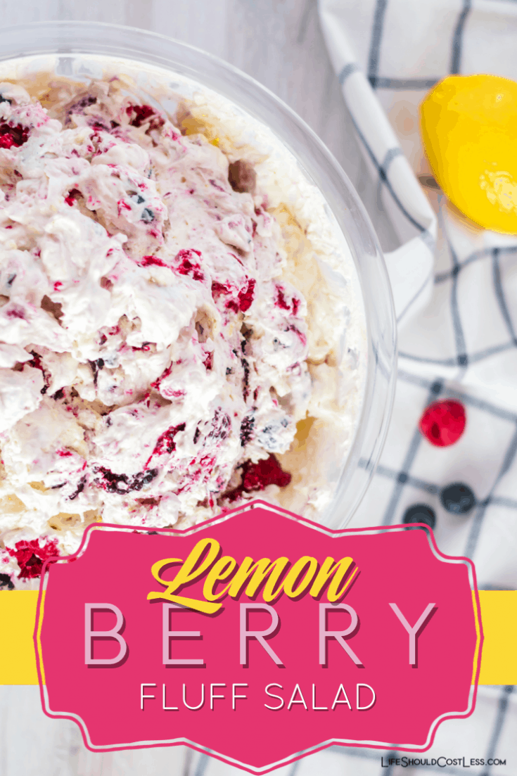 Lemon Berry Fluff Salad is low-fat & high in protein, with a blend of greek yogurt, berries, jello pudding mix, & whipped topping. It has been raved about at every gathering/party that I have ever taken it to.