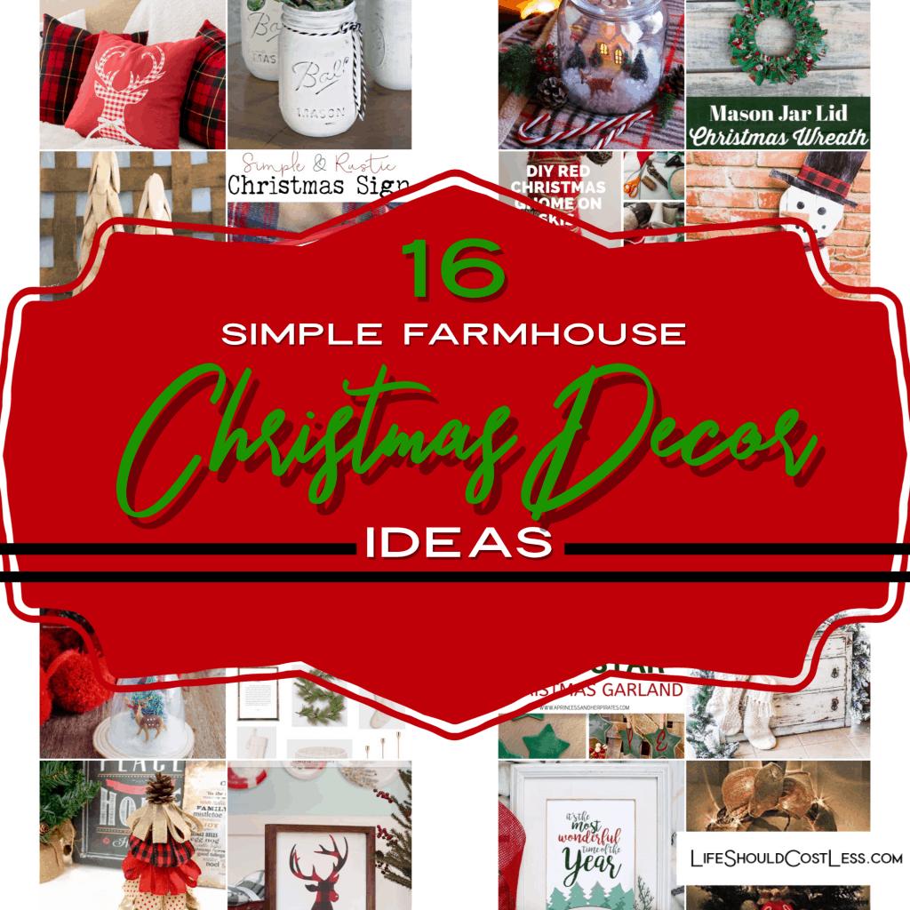 16 Simple Farmhouse Christmas Decor Ideas.lifeshouldcostless.com