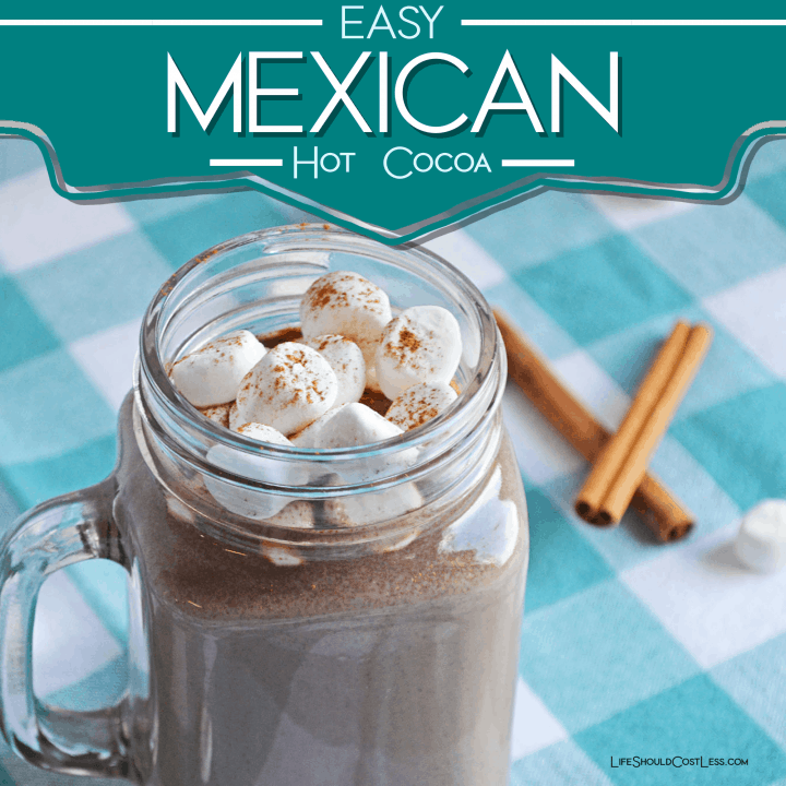 Easy Mexican Hot Cocoa