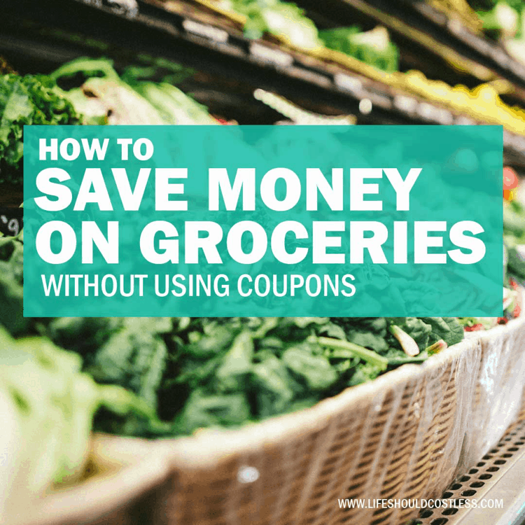 Grocery budget stretching tips without using coupons. lifeshouldcostless.com