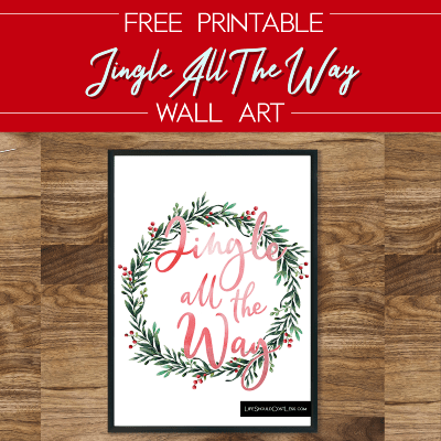 Free Printable Jingle All The Way Wall Art lifeshouldcostless.com