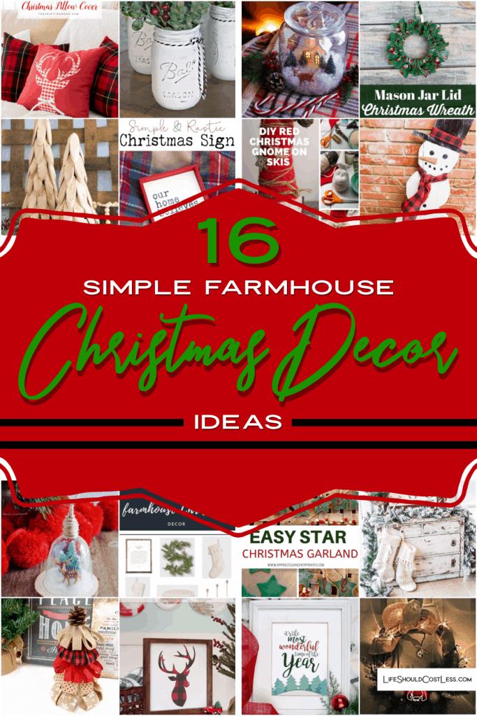 16 Simple Farmhouse Christmas Decor Ideas lifeshouldcostless.com