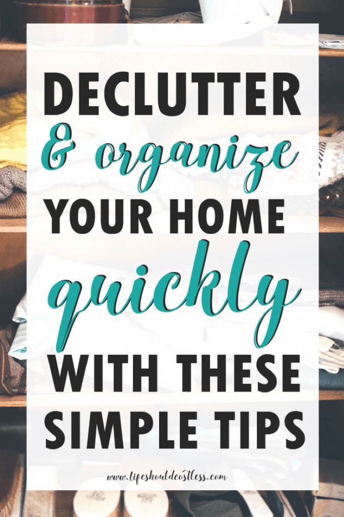 Ten Easy Tips For Decluttering Your Home lifeshouldcostless.com