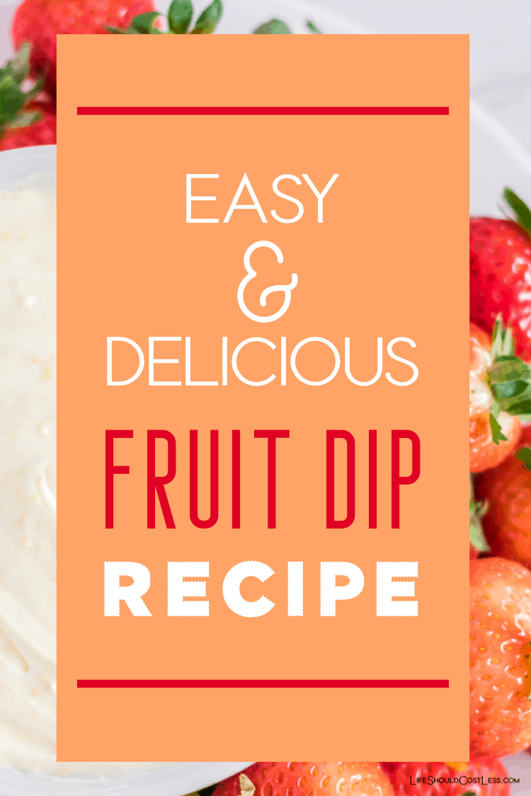 Learn how to make easy fruit dip. Three simple ingredients stand between you & this delicious fruit dip recipe made with cream cheese and marshmallow creme. lifeshouldcostless.com