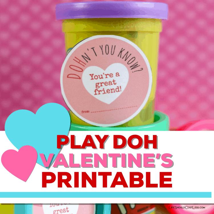 Play doh valentine free printable lifeshouldcostless.com