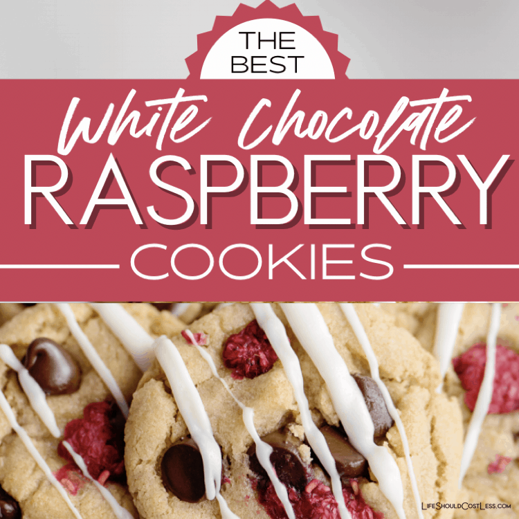 The best White Chocolate Raspberry Cookie Recipe lifeshouldcostless.com