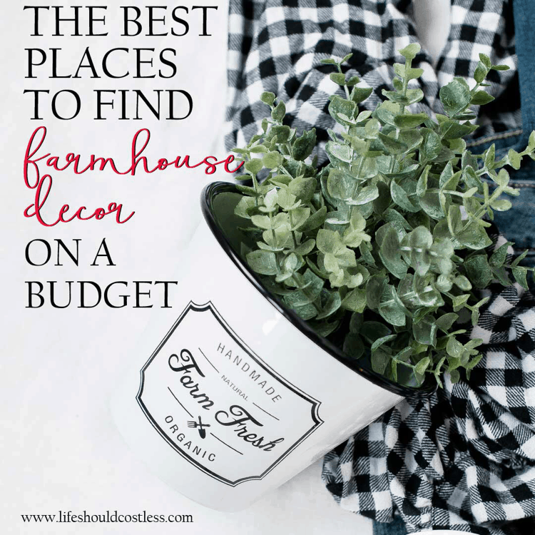The Best Places To Save Money on Farmhouse Home Decor lifeshouldcostless.com