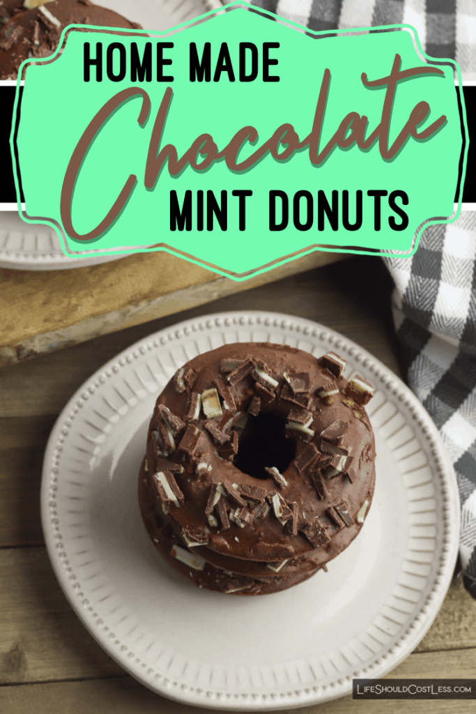 Easy Homemade Donuts Recipe. Chocolate mint cake donuts. lifeshouldcostless.com