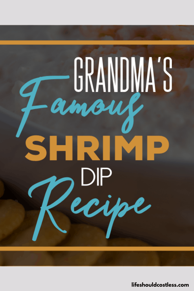Grandma's Famous Cold Shrimp Dip Recipe. lifeshouldcostless.com