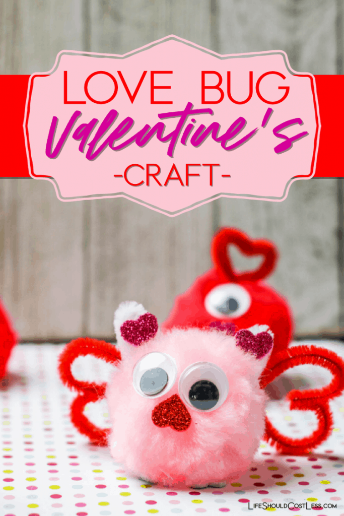 Love Bugs Valentine's Craft idea for kids. Easy craft for preschoolers to young elementary aged kids. lifeshouldcostless.com