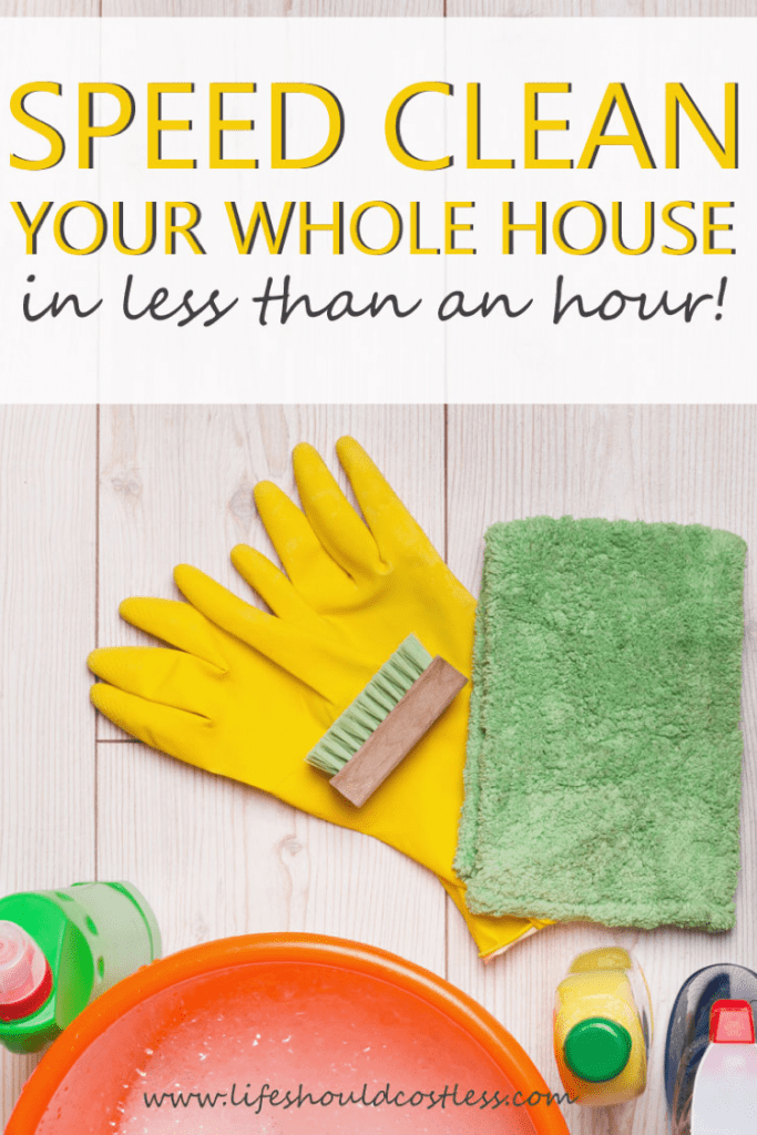 How to clean your house fast Quick cleaning tips. lifeshouldcostless.com