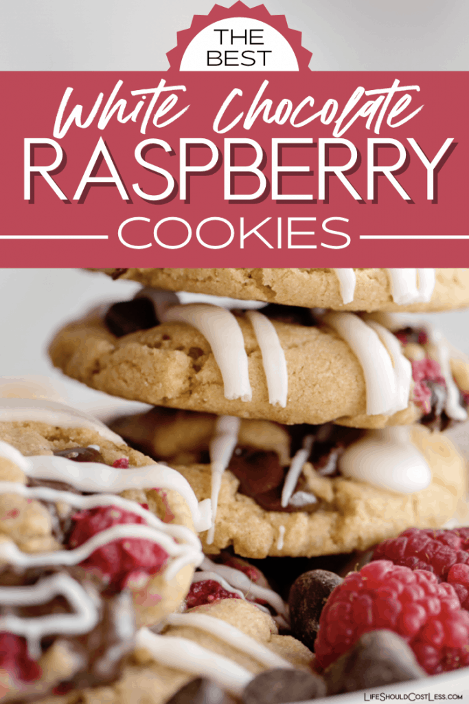 The Best White Chocolate Raspberry Cookie Recipe ever! lifeshouldcostless.com
