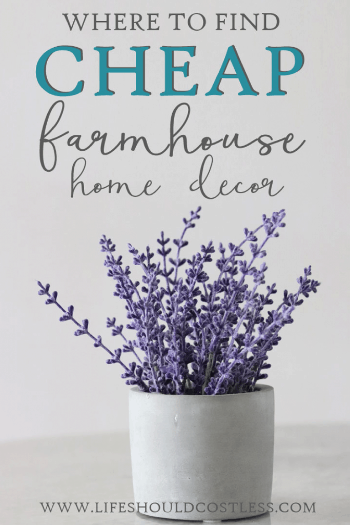 Where To Find Farmhouse Decor When You're Decorating On A Budget lifeshouldcostless.com