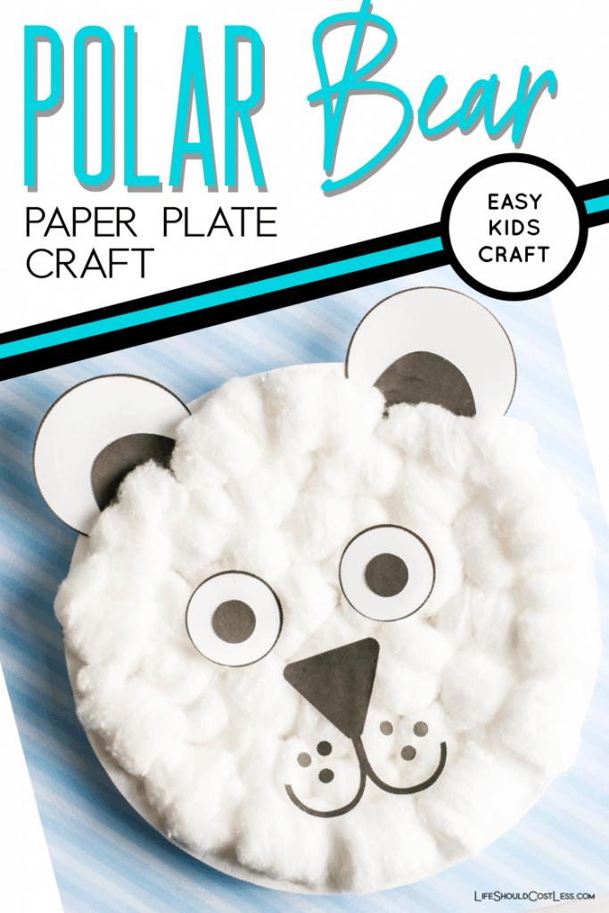 Easy polar bear paper plate craft lifeshouldcostless.com