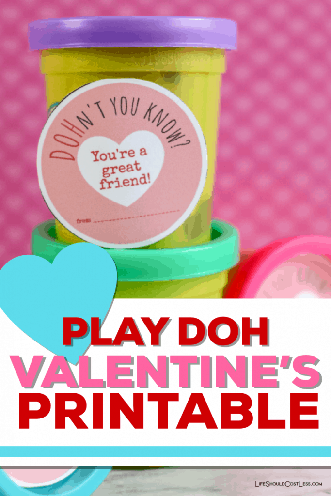 Play Doh valentine printable lifeshouldcostless.com