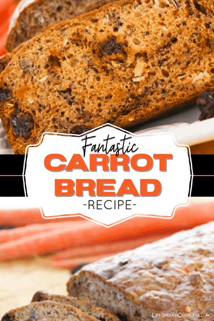 Super yummy carrot bread recipe. Learn how  to make this one loaf carrot bread recipe. lifeshouldcostless.com