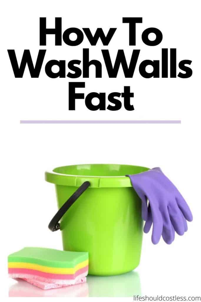How to wash walls fast. How to clean and disnifect walls. Learn what to clean walls with. lifeshouldcostless.com