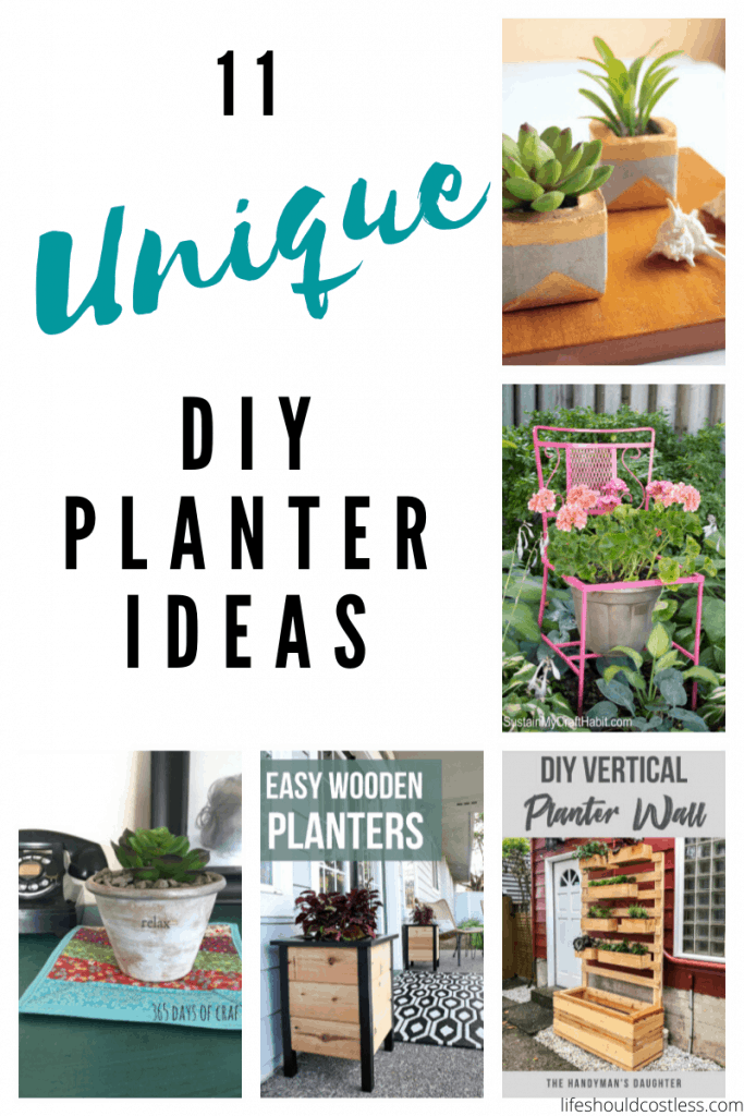 11 Unique DIY Planter Ideas. Fun ideas to reuse and recycle. lifeshouldcostless.com